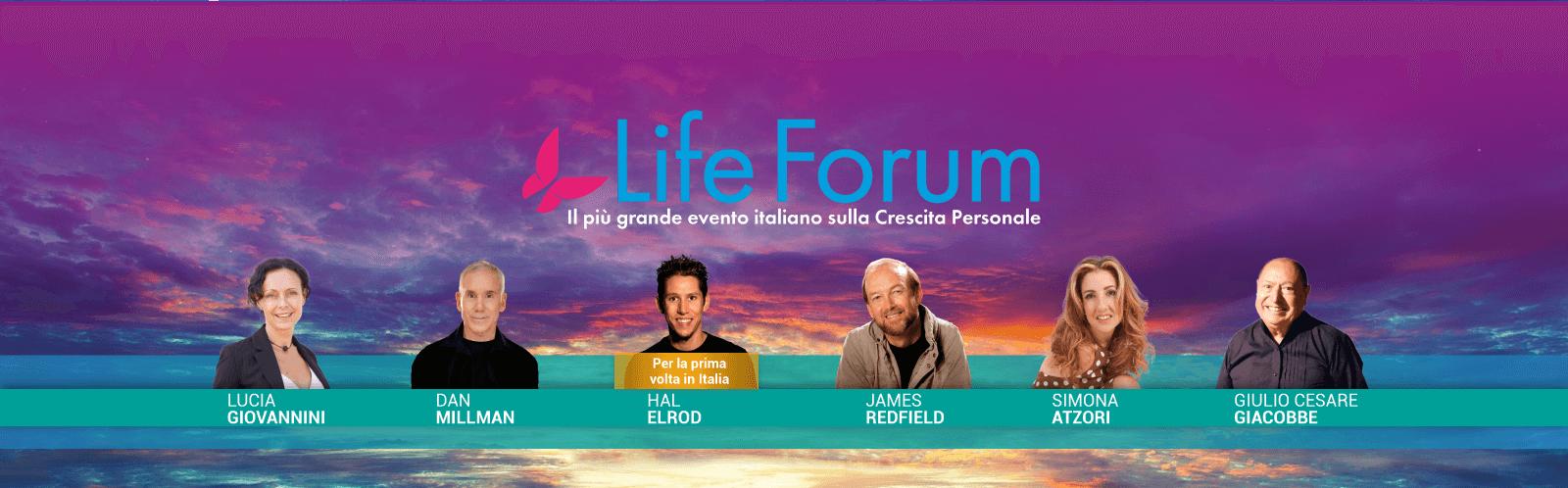 Life Forum, il più grande evento sulla Crescita Personale