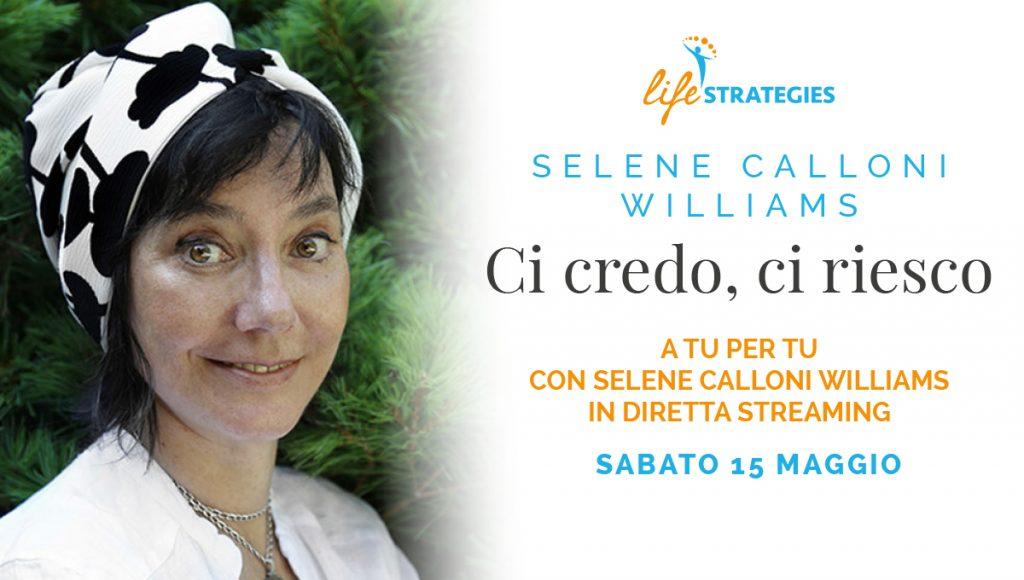 Selene Calloni Williams - Ci credo, ci sono