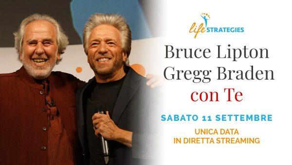 Bruce Lipton e Gregg Braden con te